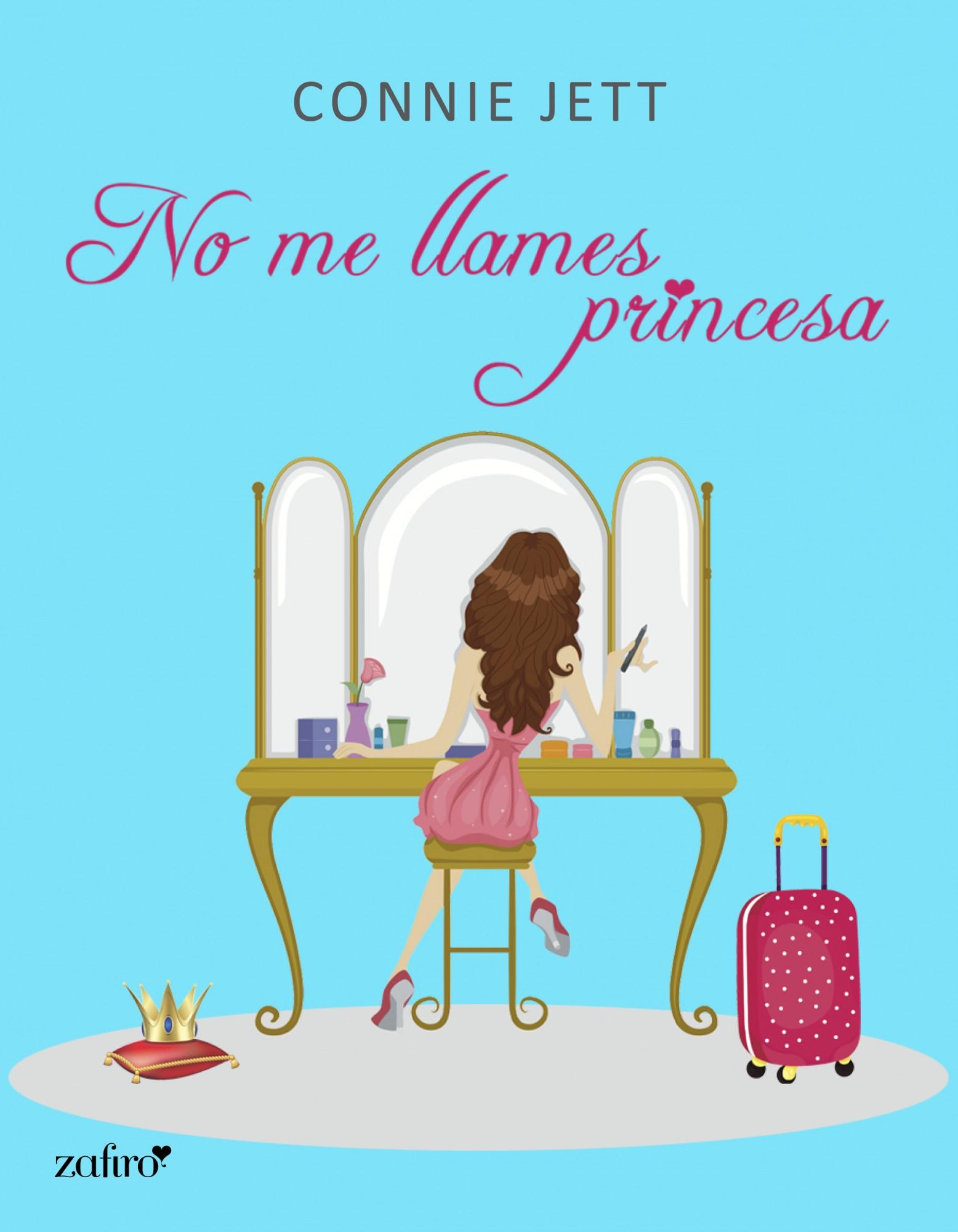 Resultado de imagen para no me llames princesa connie jett