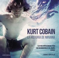 kurt-cobain-la-historia-de-nirvana_9788448018580.jpg
