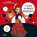 I Want to Dance Flamenco!