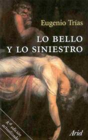 portada_lo-bello-y-lo-siniestro_eugenio-trias_201505261034.jpg