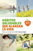Hábitos saludables que alargan la vida