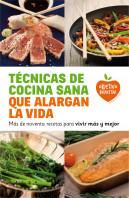 tecnicas-de-cocina-sana-que-alargan-la-vida_9788415193548.jpg