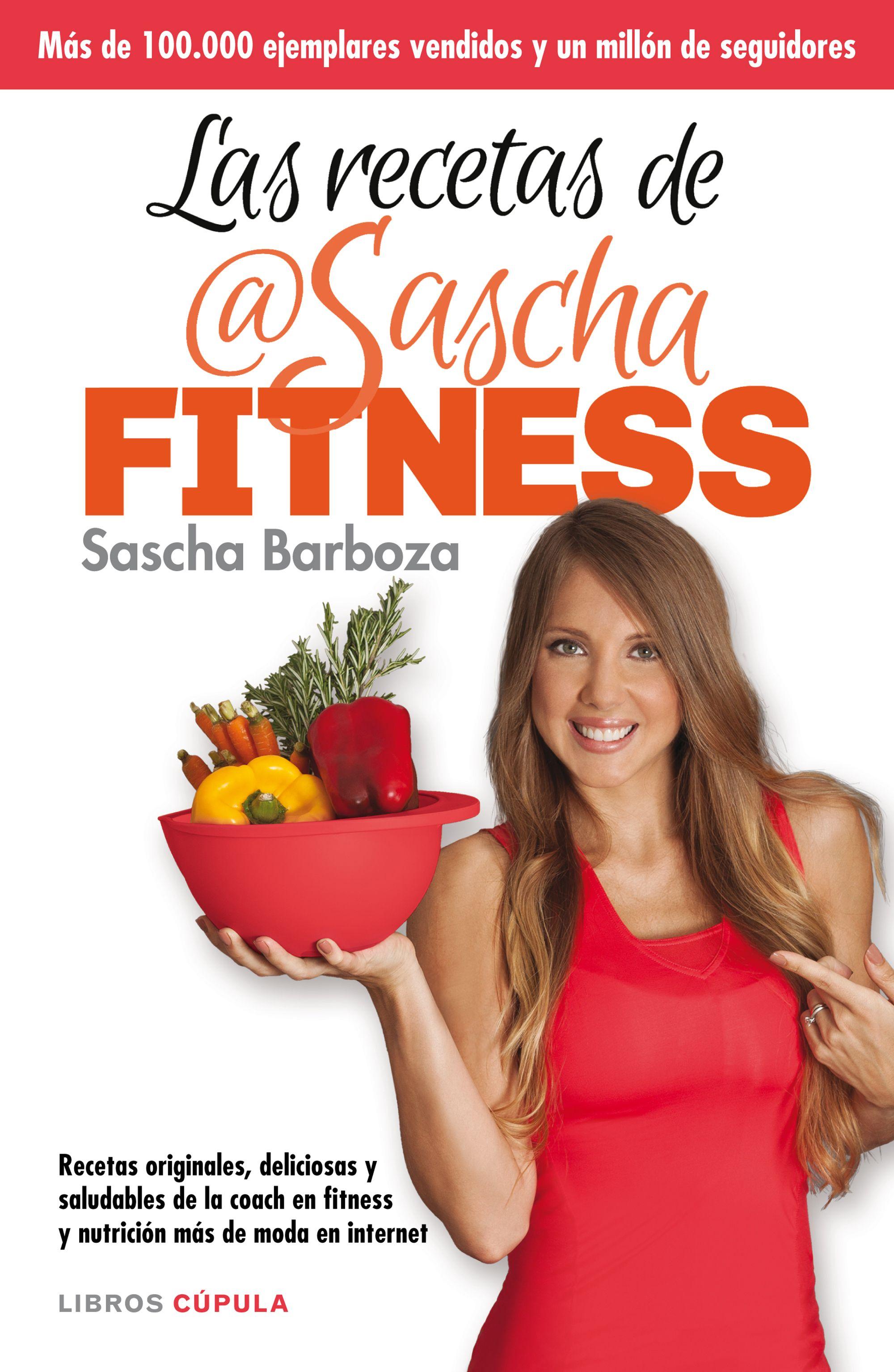Las recetas de sascha fitness planeta de libros barboza sascha fandeluxe Images