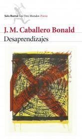 195660_portada_desaprendizajes_j-m-caballero-bonald_201501081654.jpg