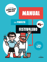 Manual del perfecto festivalero