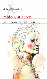 portada_los-libros-repentinos_pablo-gutierrez_201501291311.jpg