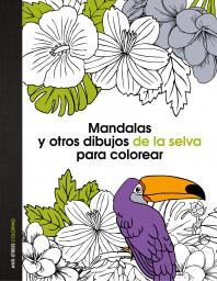Mandalas y otros dibujos de la selva para colorear