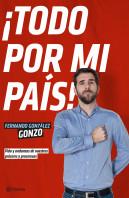 portada_todo-por-mi-pais_fernando-gonzalez-gonzo_201501281750.jpg