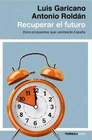 205241_portada_recuperar-el-futuro_luis-garicano_201508072233.jpg
