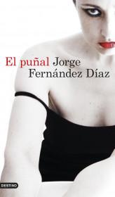 205359_portada_el-punal_jorge-fernandez-diaz_201511171154.jpg