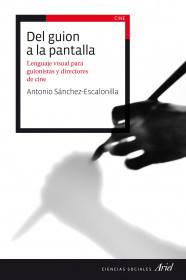 portada_del-guion-a-la-pantalla_antonio-sanchez-escalonilla_201511010222.jpg