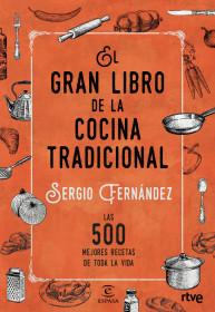 portada_el-gran-libro-de-la-cocina-tradicional_sergio-fernandez_201512301039.jpg