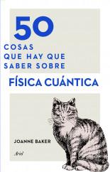 portada_50-cosas-que-hay-que-saber-sobre-fisica-cuantica_joanne-baker_201511010203.jpg