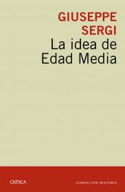 La idea de Edad Media