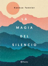 La magia del silencio