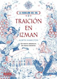 La Rebelión del Sol. Traición en Izman