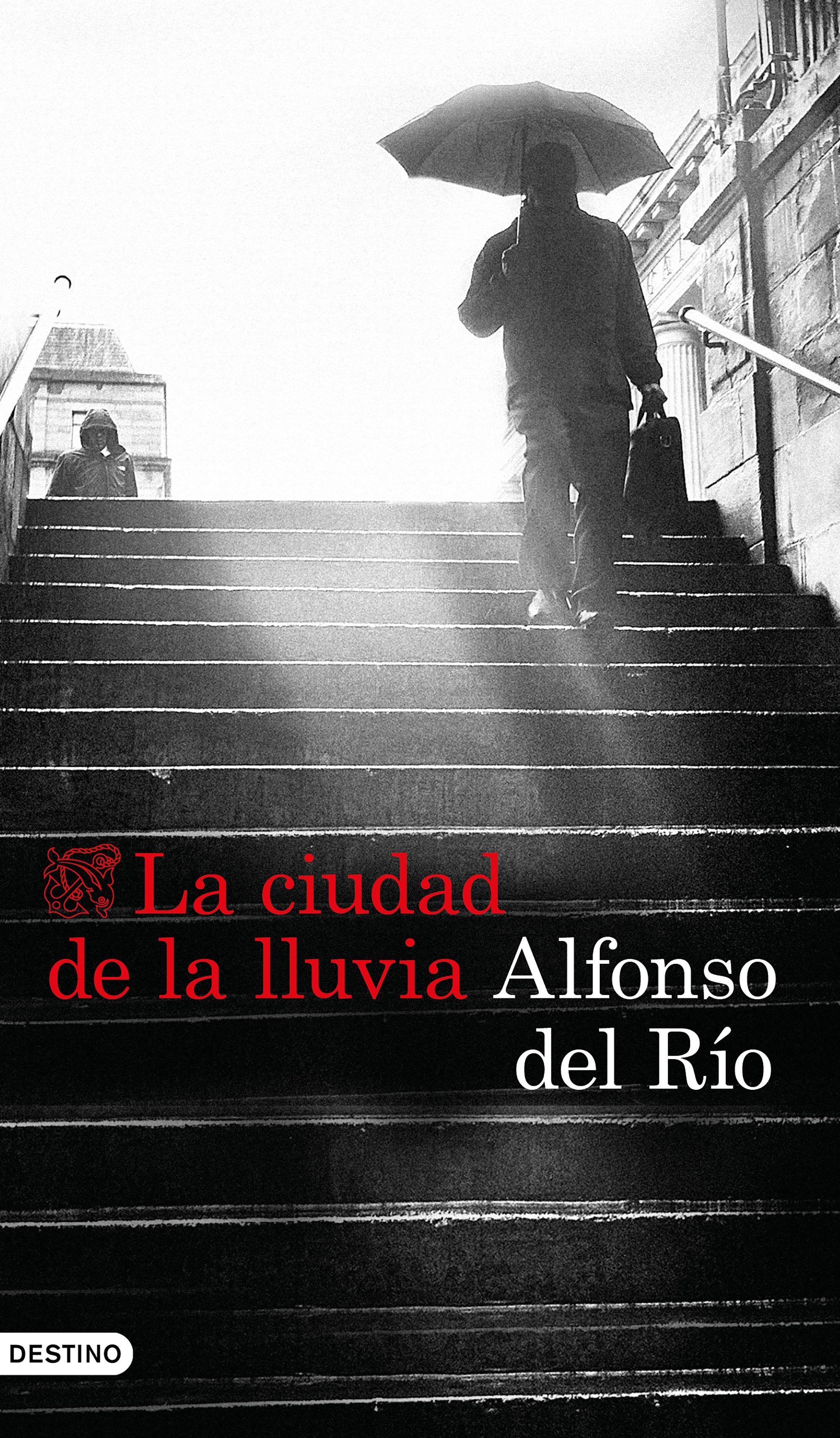 Resultado de imagen de La ciudad de la lluvia de Alfonso del Río