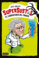 Supersustos. El laboratorio del pánico