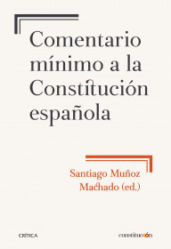 Comentario mínimo a la Constitución española