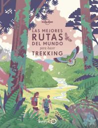 Las mejores rutas del mundo para hacer trekking