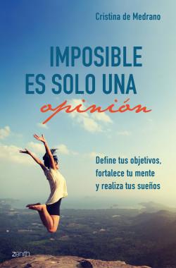 Imposible es solo una opinión