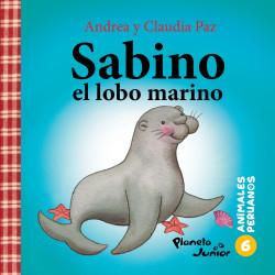 Animales peruanos 6. Sabino, el lobo marino - Claudia Paz