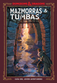 Dungeons & Dragons. Mazmorras & Tumbas