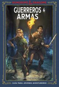 Dungeons & Dragons. Guerreros & Armas