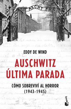 Auschwitz: última parada