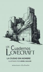Los Cuadernos Lovecraft nº 02 La ciudad sin nombre