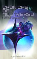 Crónicas del multiverso - Premio Minotauro 2010
