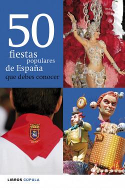 50-fiestas-populares-de-espana-que-debes-conocer_9788448069995.jpg