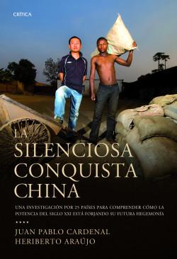 55266_la-silenciosa-conquista-china_9788498922578.jpg