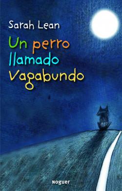 65801_un-perro-llamado-vagabundo_9788427901483.jpg