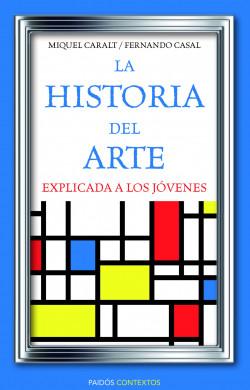 la-historia-del-arte-explicada-a-los-jovenes_9788449326028.jpg