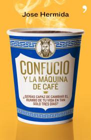 confucio-y-la-maquina-de-cafe_9788499980171.jpg