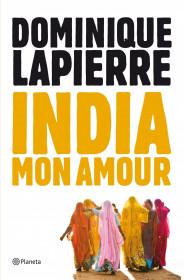 portada_india-mon-amour_dominique-lapierre_201505261004.jpg