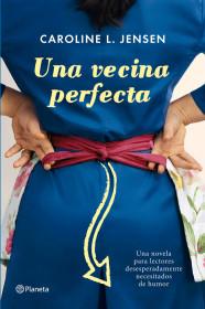 una-vecina-perfecta_9788408004592.jpg