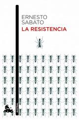 portada_la-resistencia_ernesto-sabato_201505261030.jpg