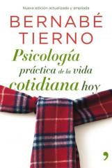 portada_psicologia-practica-de-la-vida-cotidiana-hoy_bernabe-tierno_201505260928.jpg
