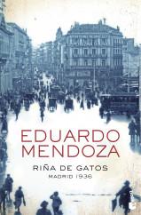 portada_rina-de-gatos-madrid-1936_eduardo-mendoza_201509091238.jpg