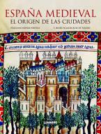 espana-medieval-el-origen-de-las-ciudades_9788497858502.jpg