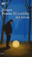 portada_el-temblor-del-heroe_alvaro-pombo_201505261211.jpg